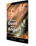 What's Good About Anger book